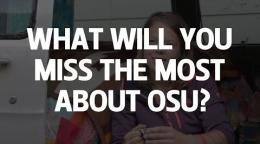 Commencement 2014: What will you miss most about OSU?